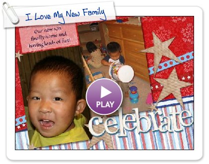 Click to play I Love My New Family