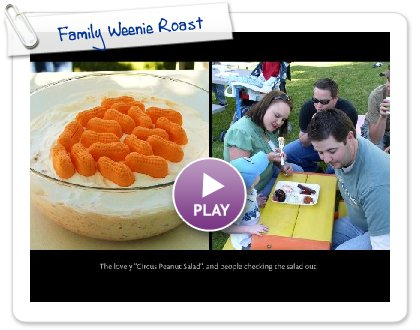 Click to play Family Weenie Roast