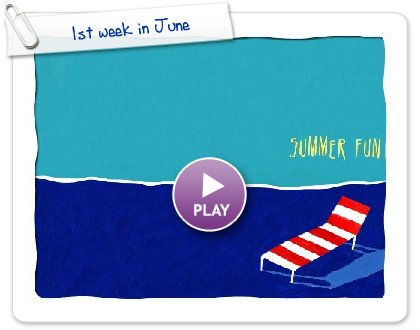 Click to play 1st week in June