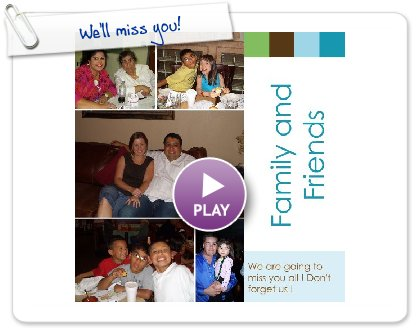 Click to play We'll miss you!