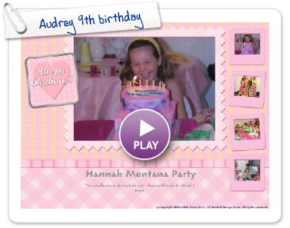 Click to play Audrey 9th birthday