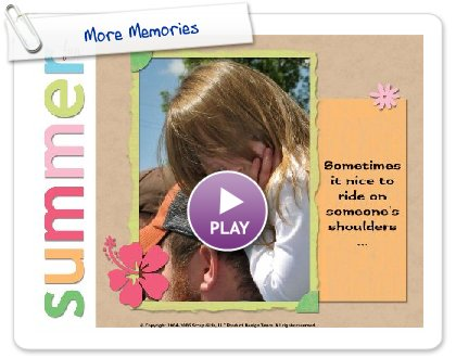 Click to play More Memories