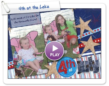 Click to play 4th at the Lake