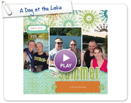 Click to play A Day at the Lake