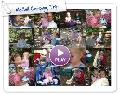Click to play McCall Camping Trip