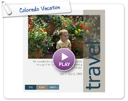 Click to play Colorado Vacation