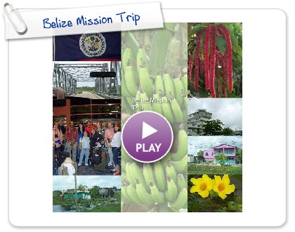 Click to play Belize Mission Trip