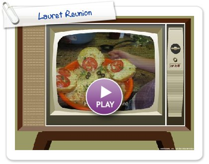 Click to play Lauret Reunion