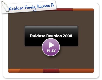Click to play Ruidoso Family Reunion Pix