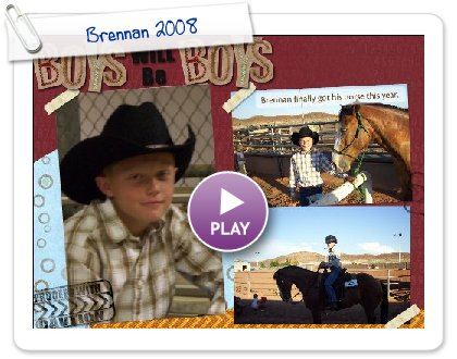 Click to play Brennan 2008