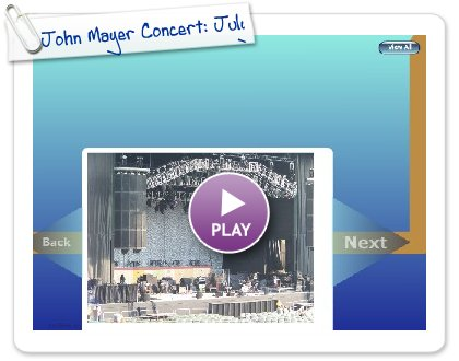 Click to play John Mayer Concert: July 24, 2008