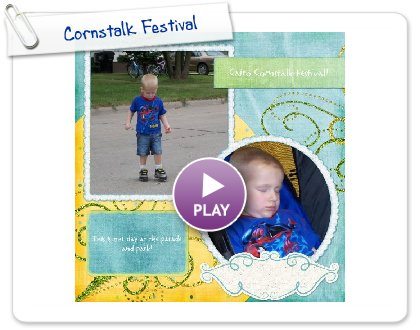Click to play Cornstalk Festival