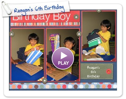Click to play Reagan's 6th Birthday