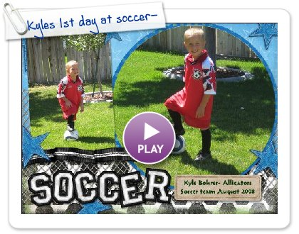 Click to play Kyles 1st day at soccer-08