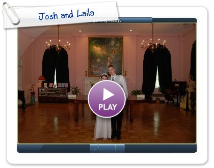 Click to play Josh and Laila