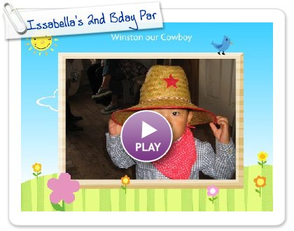Click to play Issabella's 2nd Bday Party