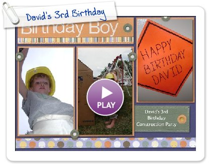 Click to play David's 3rd Birthday