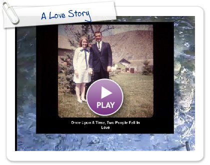 Click to play A Love Story