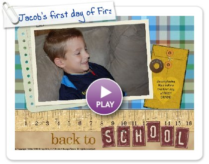 Click to play Jacob's first day of First Grade