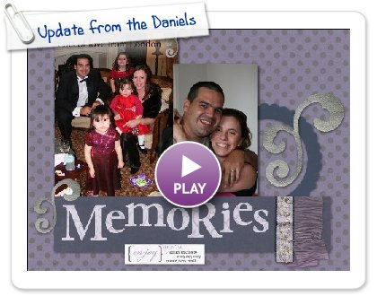 Click to play Update from the Daniels