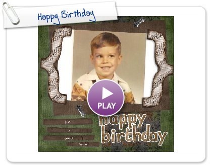 Click to play Happy Birthday for Craig Jr