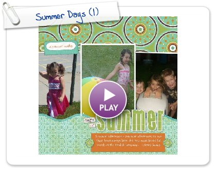 Click to play Summer Days