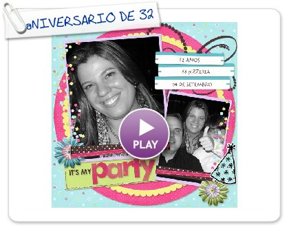 Click to play aNIVERSARIO DE 32 ANOS