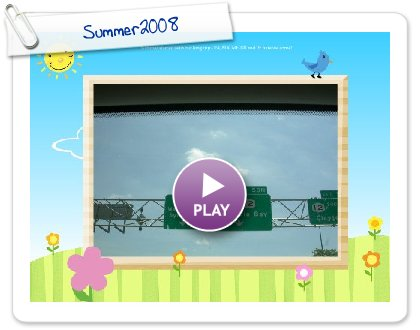 Click to play Summer2008