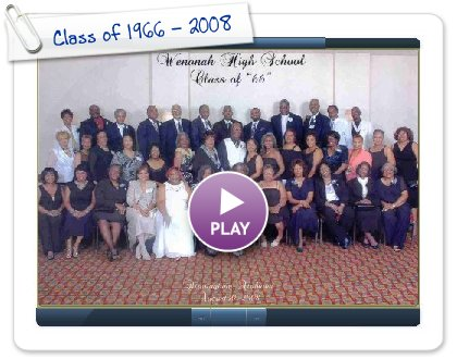 Click to play Class of 1966 - 2008