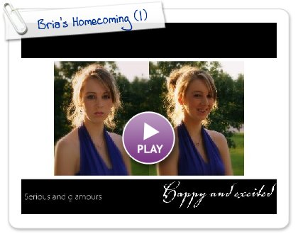Click to play Bria's Homecoming