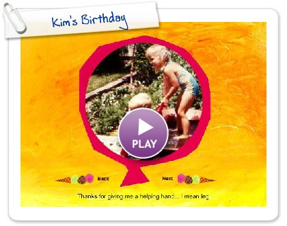 Click to play Kim's Birthday