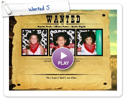 Click to play Wanted 5