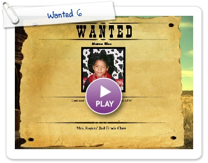 Click to play Wanted 6