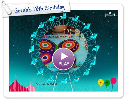 Click to play Sarah's 18th Birthday