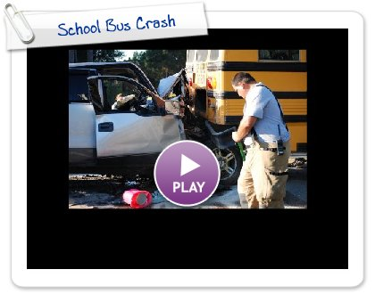 Click to play School Bus Crash