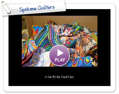 Click to play Spokane Quilters