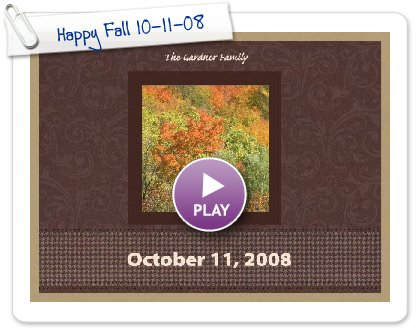 Click to play Happy Fall 10-11-08