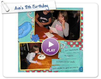 Click to play Ava's 8th Birthday