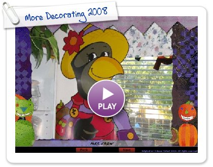 Click to play More Decorating 2008