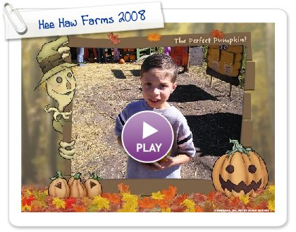 Click to play Hee Haw Farms 2008