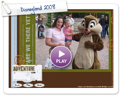 Click to play Disneyland 2008