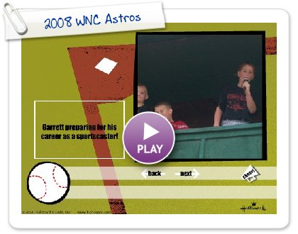 Click to play 2008 WNC Astros
