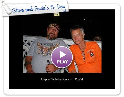 Click to play Steve and Paula's B-Day