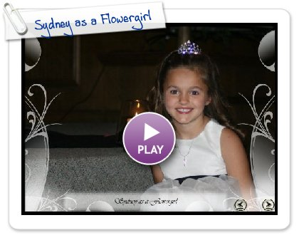 Click to play Sydney as a Flowergirl