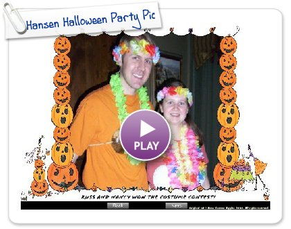 Click to play Hansen Halloween Party Pictures