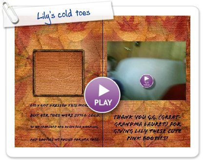 Click to play Lily's cold toes
