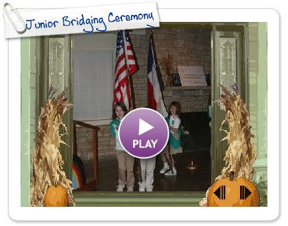 Click to play Junior Bridging Ceremony