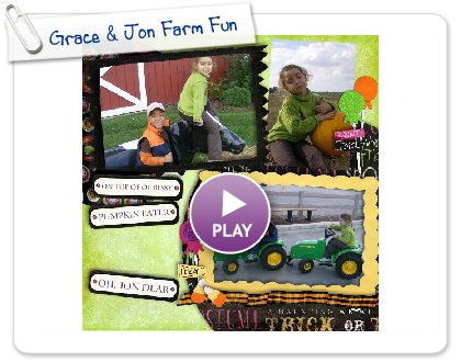 Click to play Grace & Jon Farm Fun