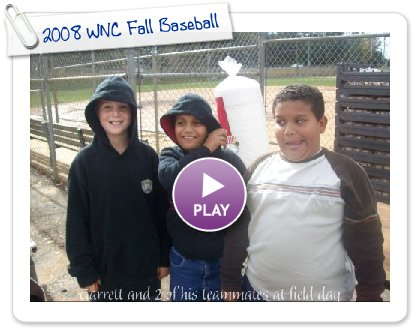 Click to play 2008 WNC Fall Baseball