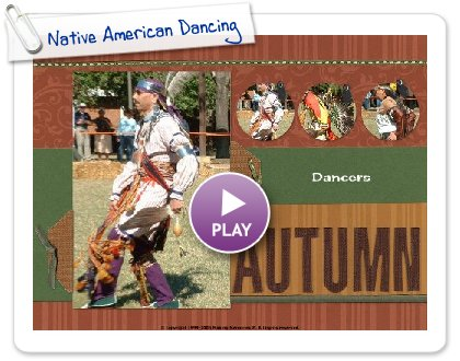 Click to play Native American Dancing